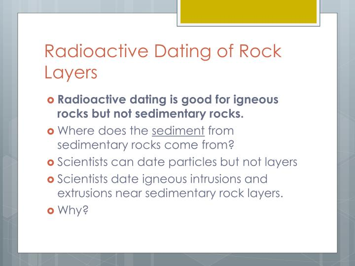 Radioactive Dating of Rock Layers