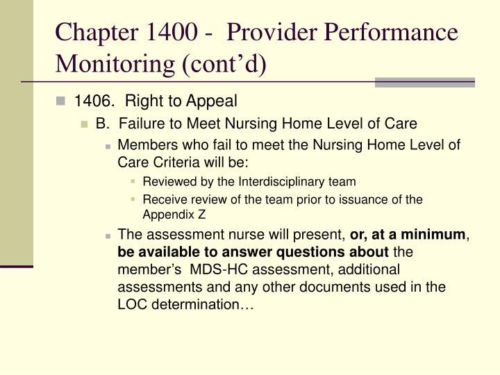 Chapter 1400 -  Provider Performance Monitoring (cont'd)