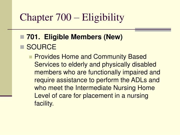 Chapter 700 – Eligibility