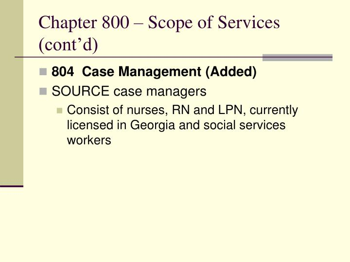 Chapter 800 – Scope of Services (cont'd)
