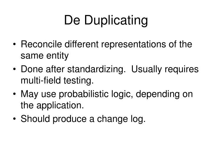 De Duplicating
