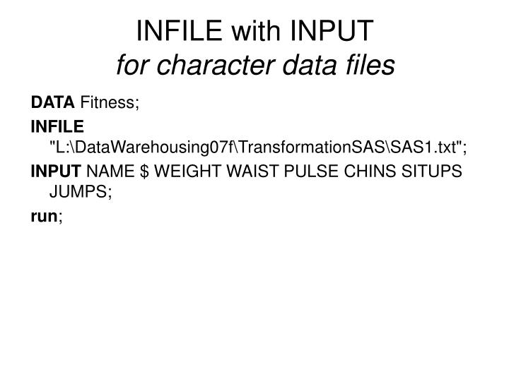 INFILE with INPUT