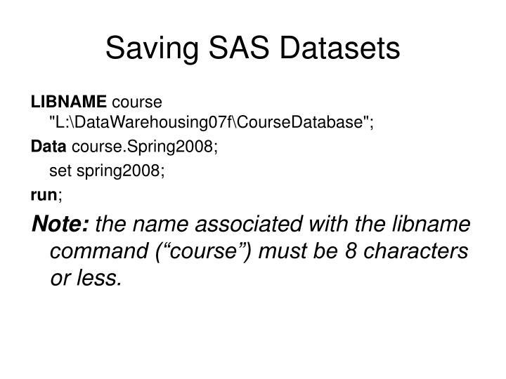 Saving SAS Datasets