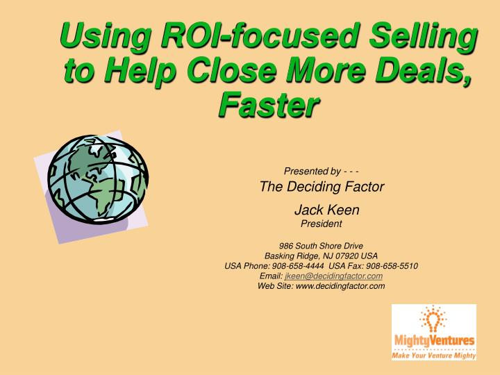 Using ROI-focused Selling  to Help Close More Deals, Faster