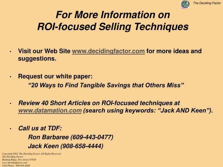 For More Information on                           ROI-focused Selling Techniques