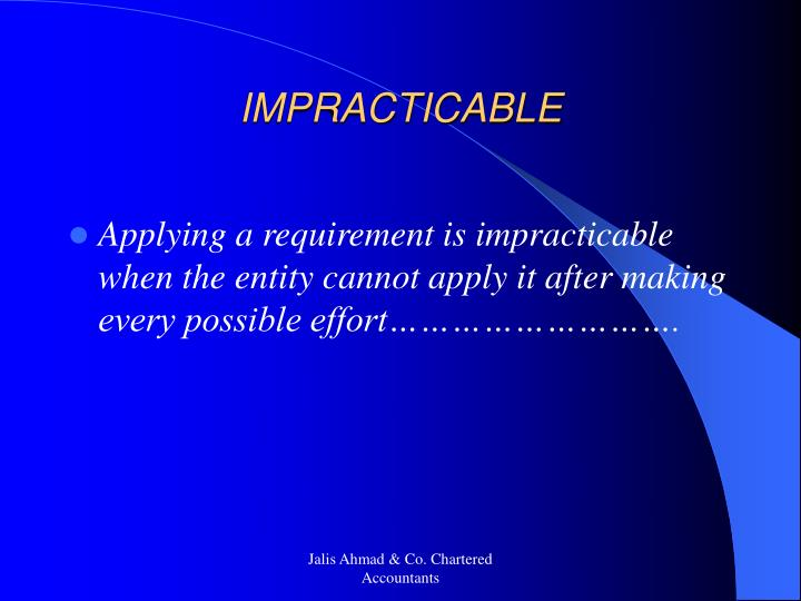 IMPRACTICABLE