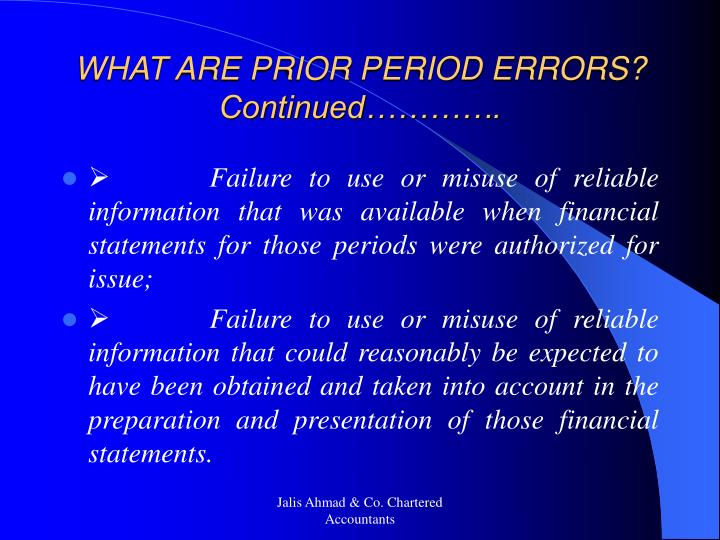 WHAT ARE PRIOR PERIOD ERRORS? Continued………….