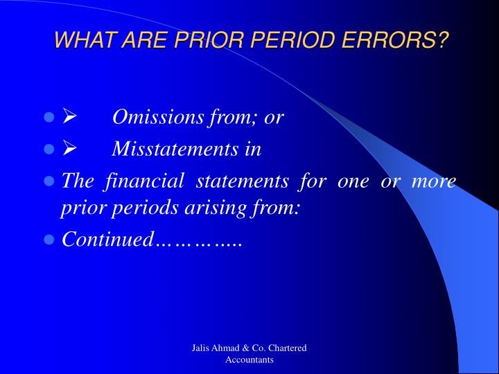 WHAT ARE PRIOR PERIOD ERRORS?