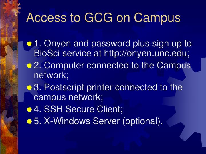 Access to GCG on Campus