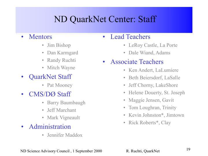 ND QuarkNet Center: Staff