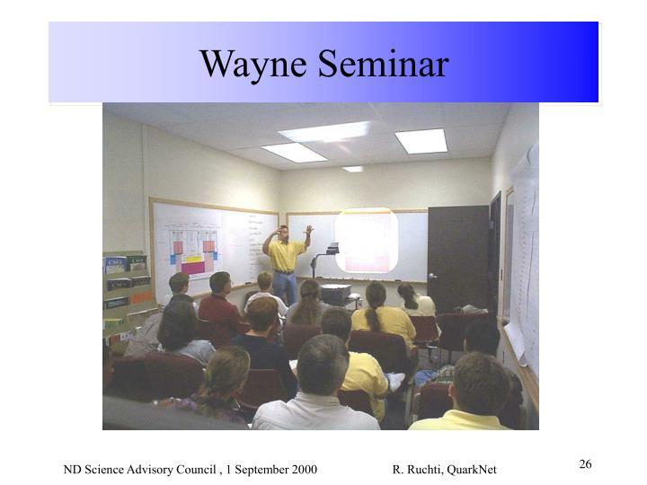 Wayne Seminar