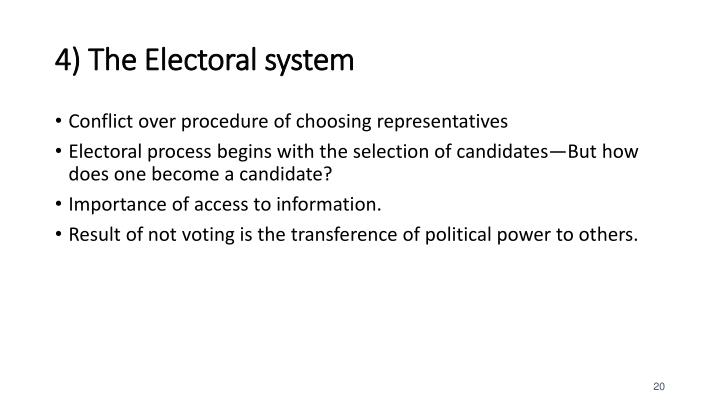 4) The Electoral system