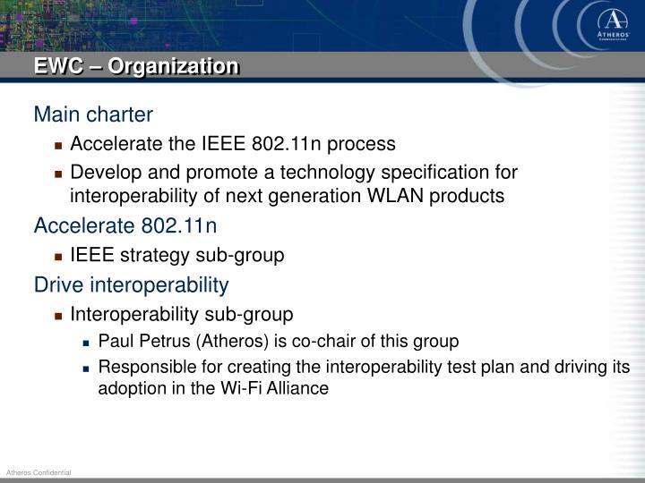 EWC – Organization