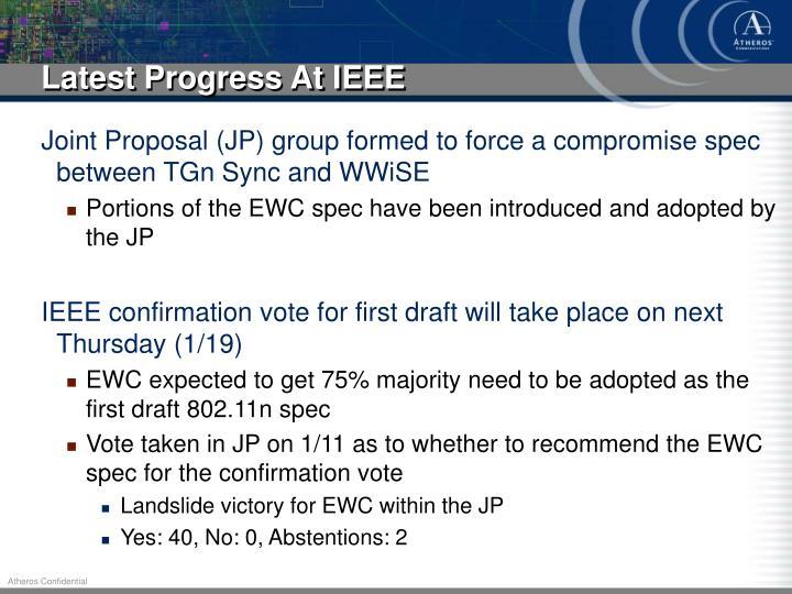 Latest Progress At IEEE