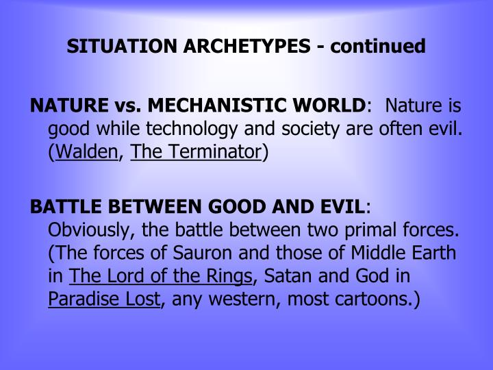 SITUATION ARCHETYPES - continued