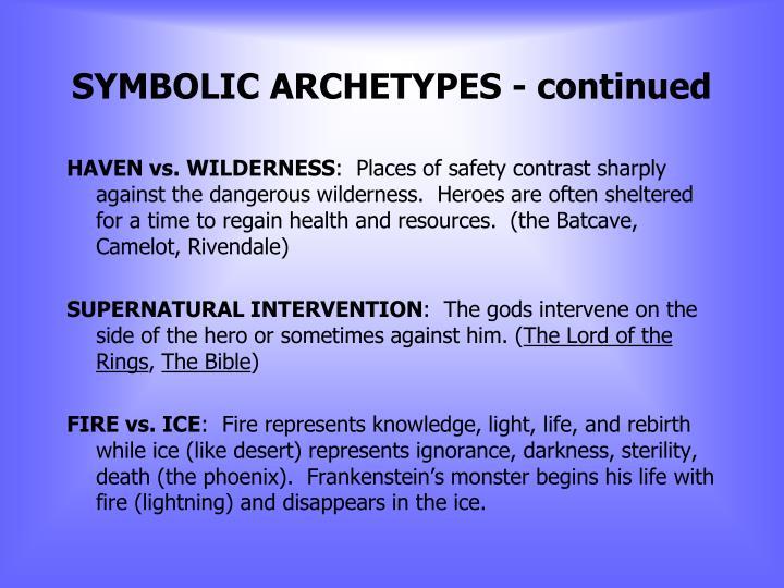 SYMBOLIC ARCHETYPES - continued