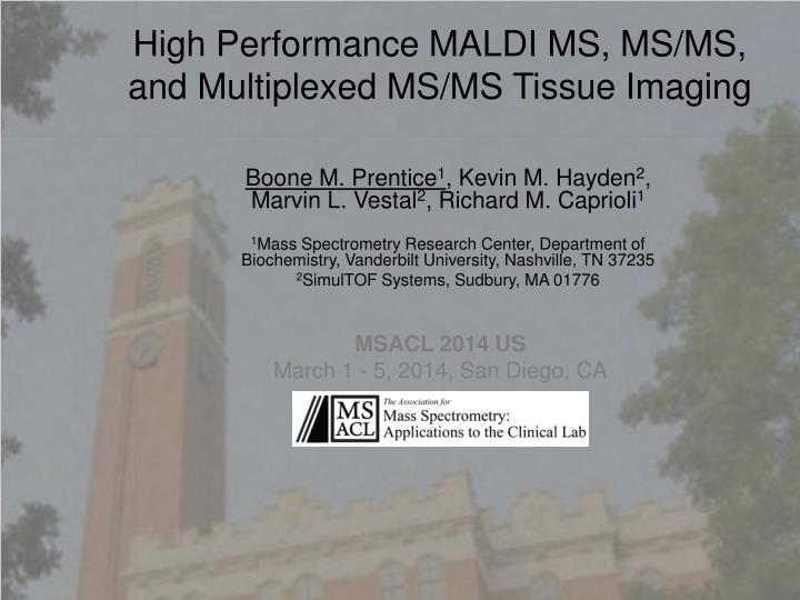 High performance maldi ms ms ms and multiplexed ms ms tissue imaging