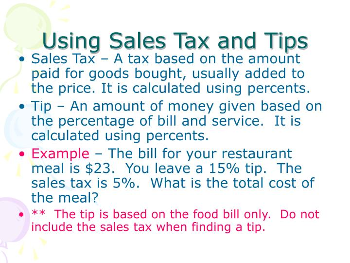 Using Sales Tax and Tips