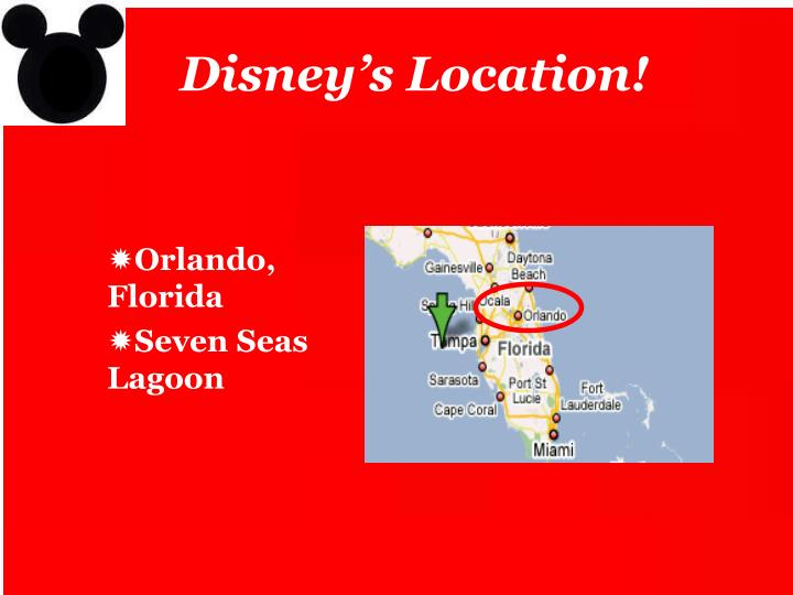 Disney's Location!
