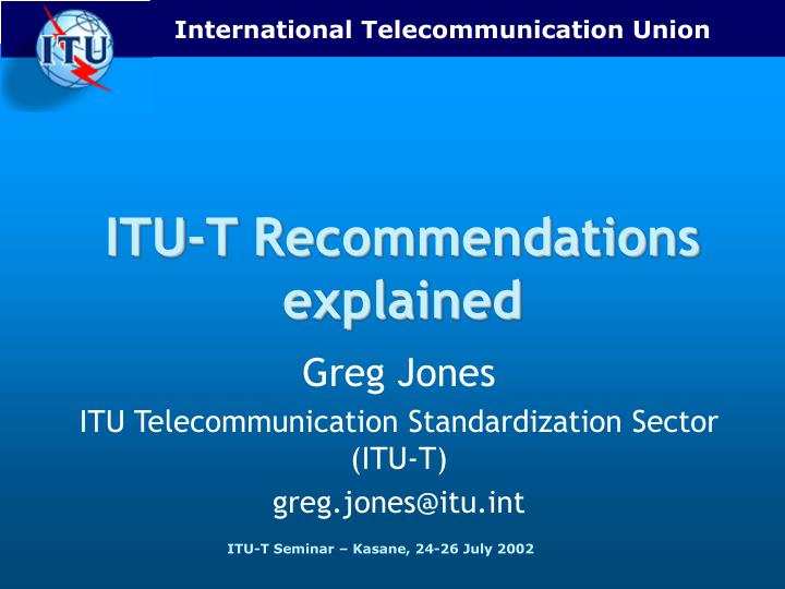 Itu t recommendations explained