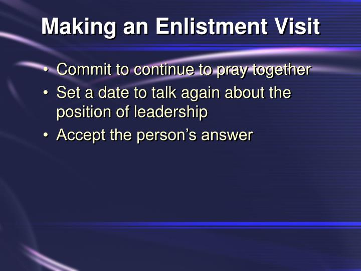 Making an Enlistment Visit