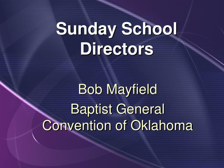 Sunday School Directors