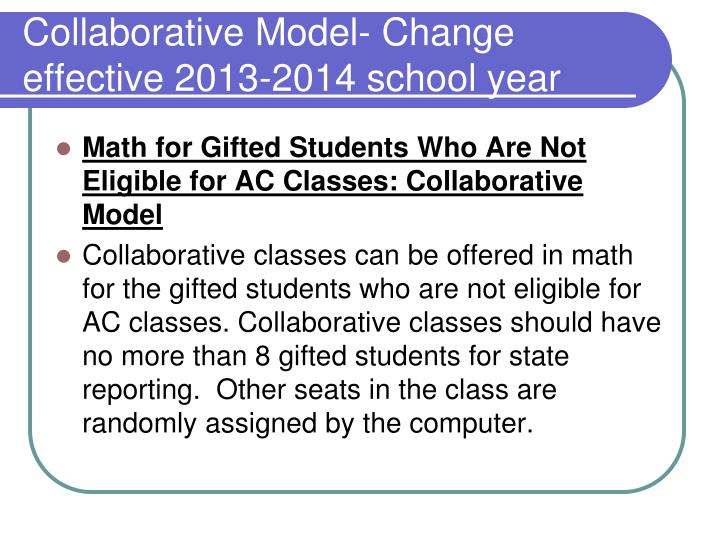 Collaborative Model- Change effective 2013-2014 school year