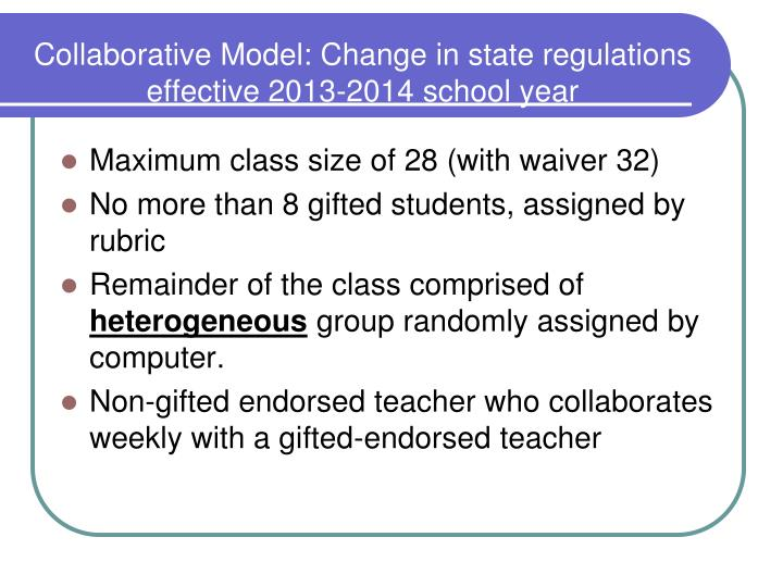 Collaborative Model: Change in state regulations effective 2013-2014 school year