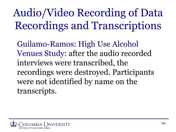Audio/Video Recording of Data