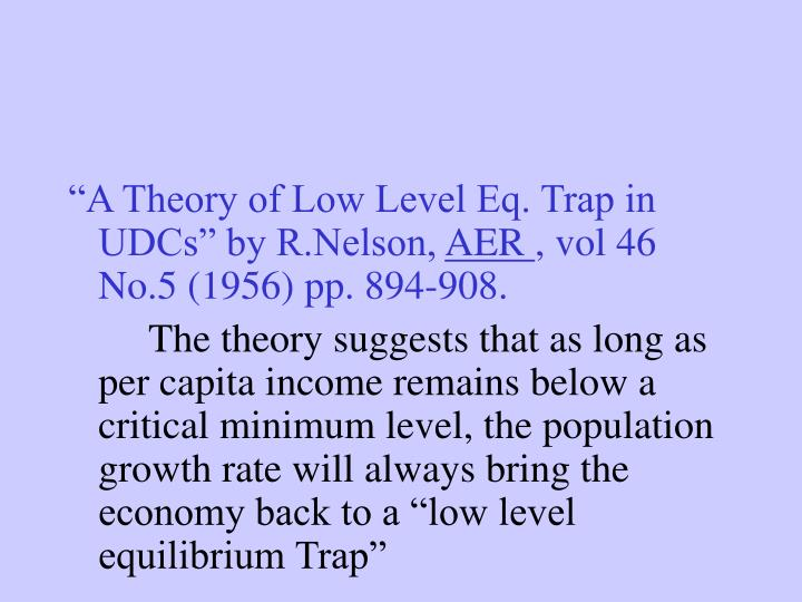 """A Theory of Low Level Eq. Trap in UDCs"" by R.Nelson,"