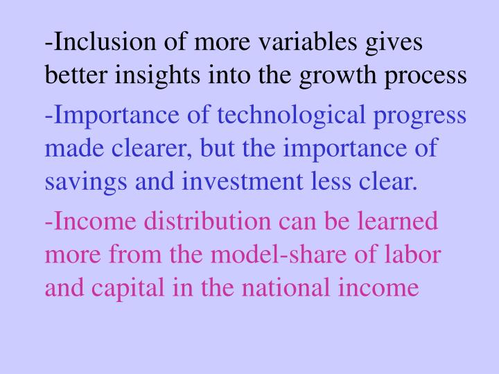 -Inclusion of more variables gives better insights into the growth process