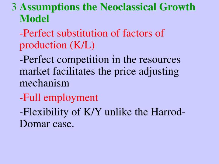 Assumptions the Neoclassical Growth Model