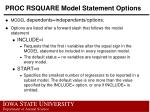 proc rsquare model statement options1