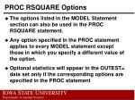 proc rsquare options2