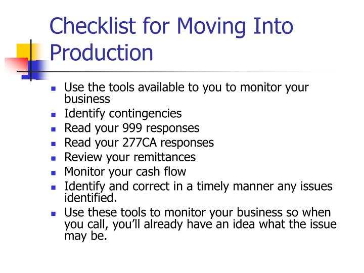 Checklist for Moving Into Production