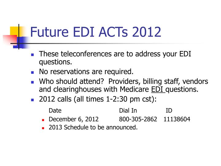 Future EDI ACTs 2012