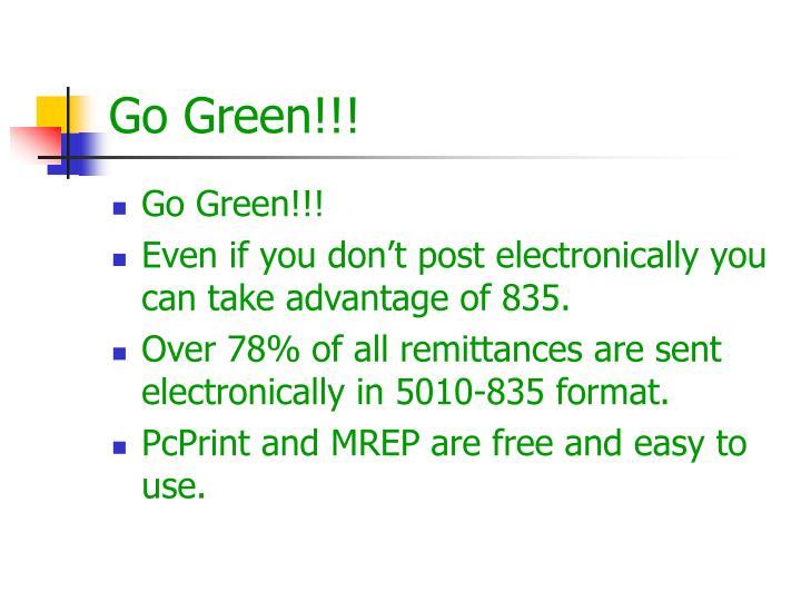 Go Green!!!