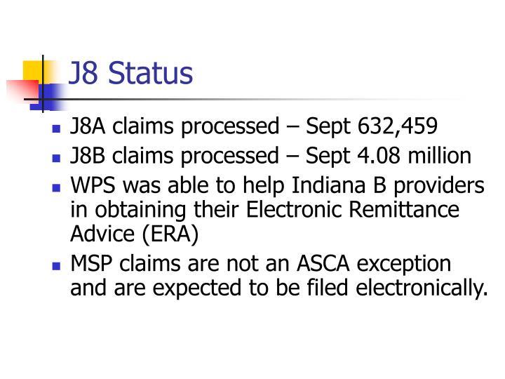 J8 Status