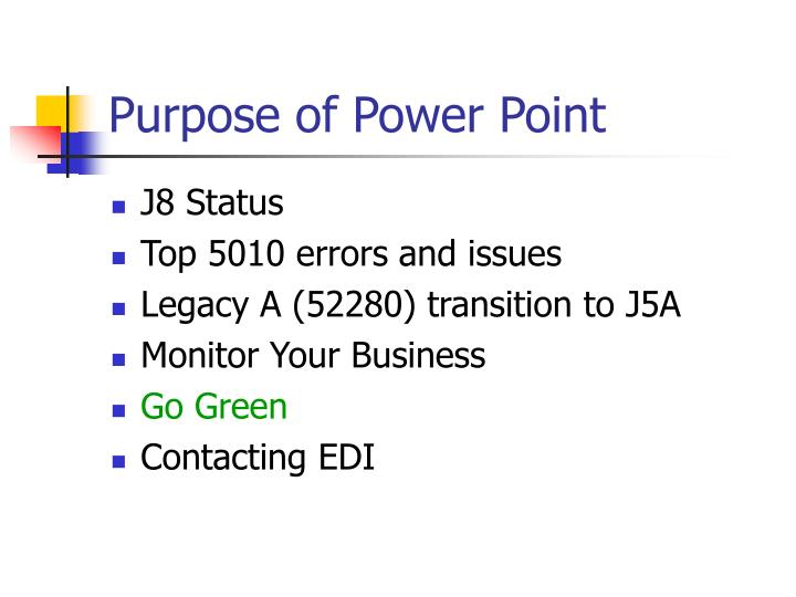 Purpose of power point