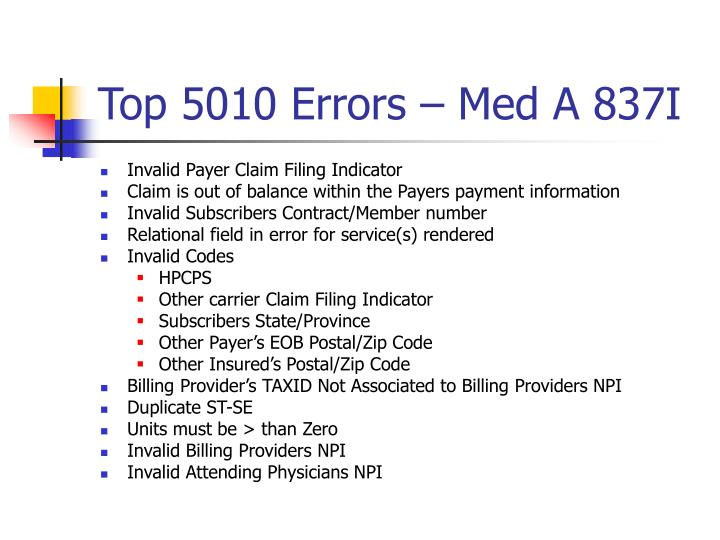 Top 5010 Errors – Med A 837I