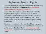 redeemer restrict rights