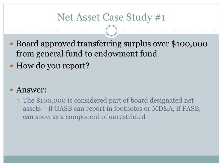 Net Asset Case Study #1