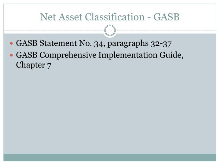 Net Asset Classification - GASB