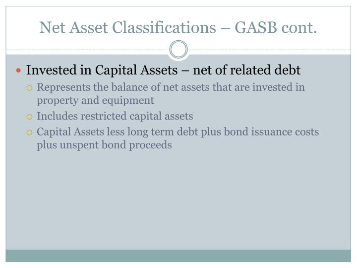 Net Asset Classifications – GASB cont.