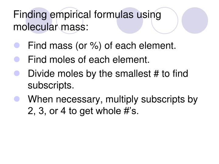 Finding empirical formulas using molecular mass: