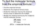 to find the molecular formula from the empirical formula