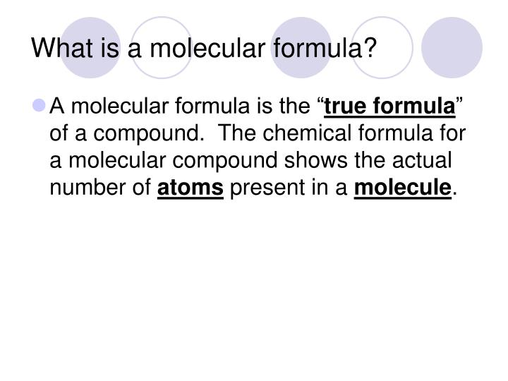 What is a molecular formula?