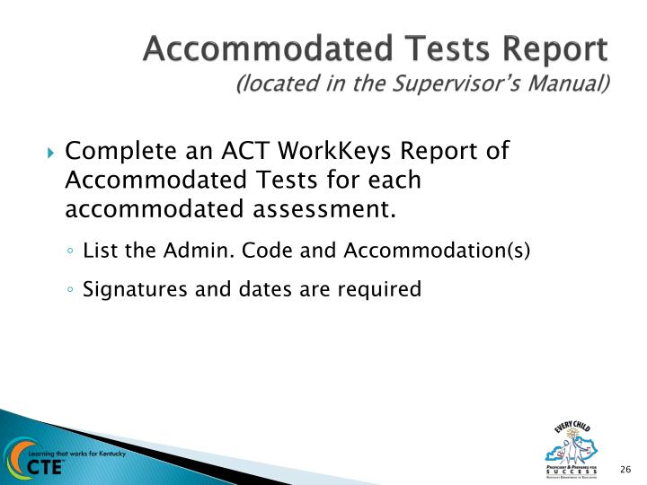 Accommodated Tests Report