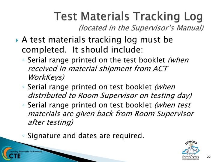 Test Materials Tracking Log