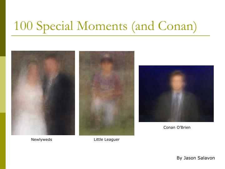 100 Special Moments (and Conan)